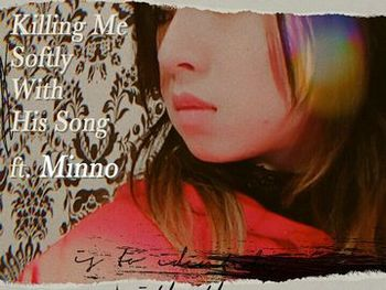 Killing Me Softly With His Song3(縮小Cover).jpg